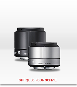 Optiques Sigma pour Sony E